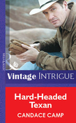 Hard-Headed Texan (Mills & Boon Vintage Intrigue)