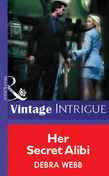 Her Secret Alibi (Mills & Boon Vintage Intrigue)