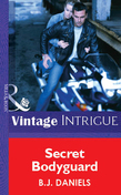 Secret Bodyguard (Mills & Boon Vintage Intrigue)