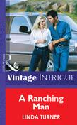 A Ranching Man (Mills & Boon Vintage Intrigue)