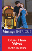 Bluer Than Velvet (Mills & Boon Vintage Intrigue)