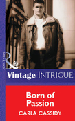 Born of Passion (Mills & Boon Vintage Intrigue)