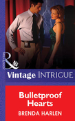 Bulletproof Hearts (Mills & Boon Vintage Intrigue)