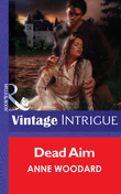 Dead Aim (Mills & Boon Vintage Intrigue)