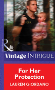 For Her Protection (Mills & Boon Vintage Intrigue)