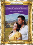 Chase Wheeler's Woman (Mills & Boon Historical)