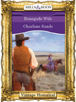 Renegade Wife (Mills & Boon Historical)