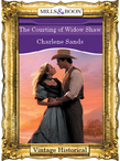 The Courting of Widow Shaw (Mills & Boon Historical)