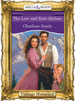 The Law and Kate Malone (Mills & Boon Historical)