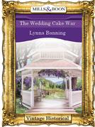 The Wedding Cake War (Mills & Boon Historical)
