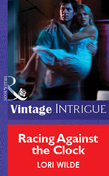 Racing Against the Clock (Mills & Boon Vintage Intrigue)