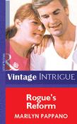 Rogue's Reform (Mills & Boon Vintage Intrigue)