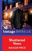 Shattered Vows (Mills & Boon Vintage Intrigue)