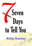 Seven Days to Tell You