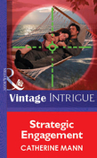 Strategic Engagement (Mills & Boon Vintage Intrigue)