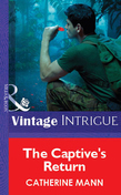 The Captive's Return (Mills & Boon Vintage Intrigue)