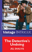 The Detective's Undoing (Mills & Boon Vintage Intrigue)