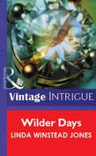 Wilder Days (Mills & Boon Vintage Intrigue)