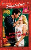 Trick Me, Treat Me (Mills & Boon Temptation)