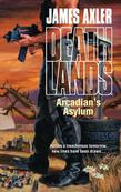 Arcadian's Asylum