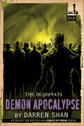 The Demonata #6: Demon Apocalypse: Demon Apocalypse