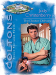 The Doctor Delivers (Mills & Boon M&B)