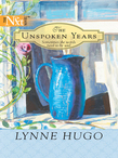 The Unspoken Years (Mills & Boon M&B)