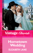 Hometown Wedding (Mills & Boon Vintage Cherish)