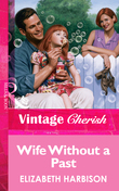 Wife Without a Past (Mills & Boon Vintage Cherish)