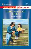 Longwalker's Child (Mills & Boon American Romance)