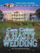 A Hasty Wedding (Mills & Boon M&B)
