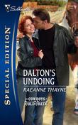 Dalton's Undoing (Mills & Boon Silhouette)