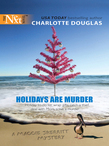 Holidays Are Murder (Mills & Boon Silhouette)