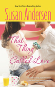 That Thing Called Love (Mills & Boon Silhouette) (Bradshaw Brothers, Book 1)