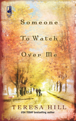 Someone To Watch Over Me (Mills & Boon Silhouette)