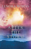 After the Storm (Mills & Boon Silhouette)