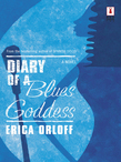 Diary Of A Blues Goddess (Mills & Boon Silhouette)