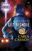 Get Blondie (Mills & Boon Silhouette)