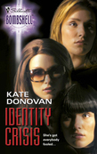 Identity Crisis (Mills & Boon Silhouette)