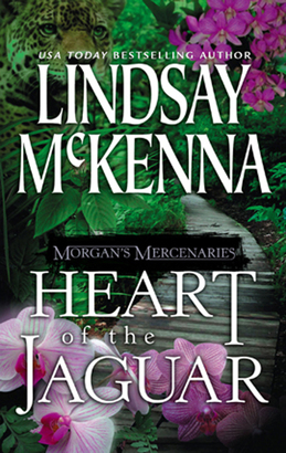 Morgan's Mercenaries: Heart of the Jaguar (Mills & Boon Silhouette)
