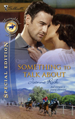 Something to Talk About (Mills & Boon Silhouette)
