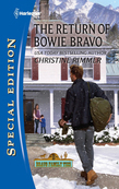 The Return of Bowie Bravo (Mills & Boon Silhouette)