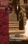 The Last Bachelor (Mills & Boon Silhouette)