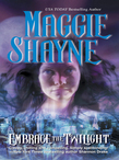 Embrace The Twilight (Mills & Boon Silhouette)