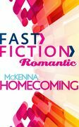 McKenna Homecoming (Fast Fiction)