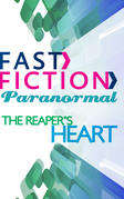 The Reaper's Heart (Fast Fiction)