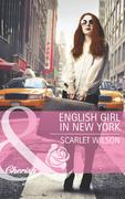 English Girl in New York (Mills & Boon Cherish)