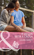 It Began with a Crush (Mills & Boon Cherish) (The Cherry Sisters, Book 3)