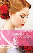 Reid's Runaway Bride (Mills & Boon Cherish) (The Colorado Fosters, Book 3)
