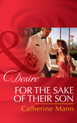 For the Sake of Their Son (Mills & Boon Desire) (The Alpha Brotherhood, Book 5)